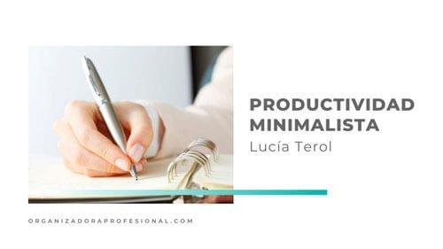 Productividad minimalista con Lucía Terol
