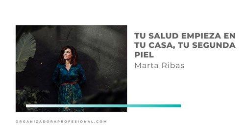 Tu salud empieza en tu casa, tu segunda piel con Marta Ribas